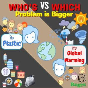 Ultimate Battle, Plastic Vs Climate Change
