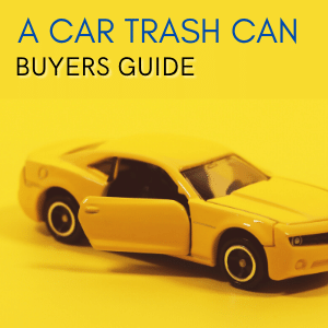 Car Trash Can A Buyers Guide How to Choose